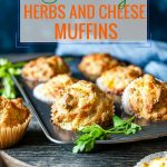 These Herbs and Cheese Muffins are perfect to eat in the morning or snack during the day. These savoury muffins are great for picnics or as an addition to a bread basket. Serve them with some compound butter and smoked salmon for a delicious brunch | imagelicious.com #muffins #cheesemuffins #savorymuffins #brunch #mothersday