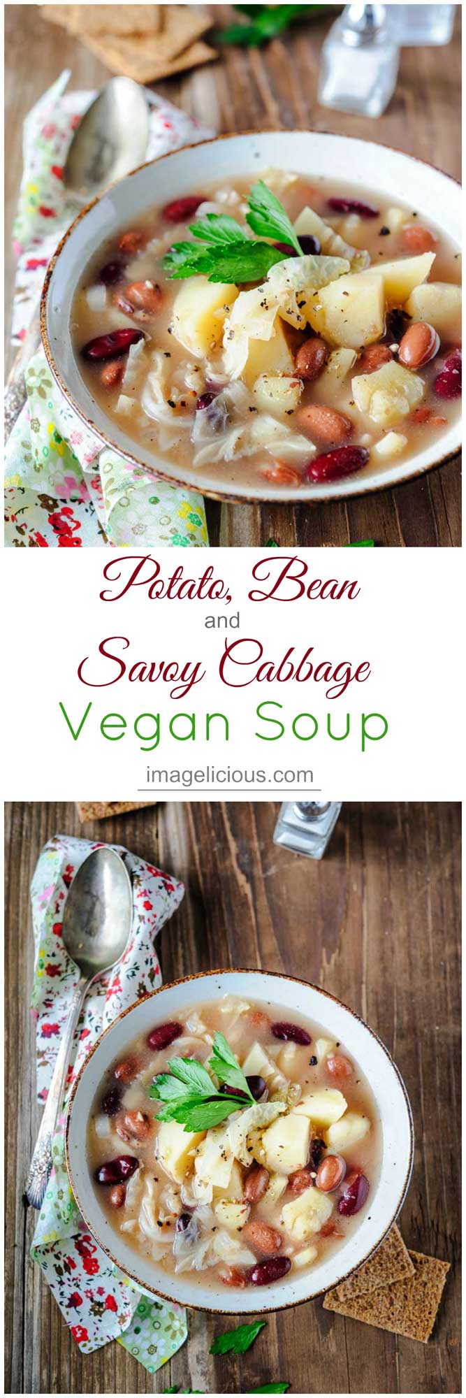 This Potato, Bean and Savoy Cabbage Vegan Soup is filling, warming, cozy, and delicious. Even carnivores will love it and ask for seconds. Easy and fast to make | Imagelicious #soup #wintersoup #vegetablesoup #vegansoup #vegan #vegetarian