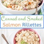 Affordable Canned and Smoked Salmon Rillettes is delicious, elegant and easy to prepare. Perfect to serve as an appetizer for a fancy dinner or family brunch | imagelicious #salmon #appetizer