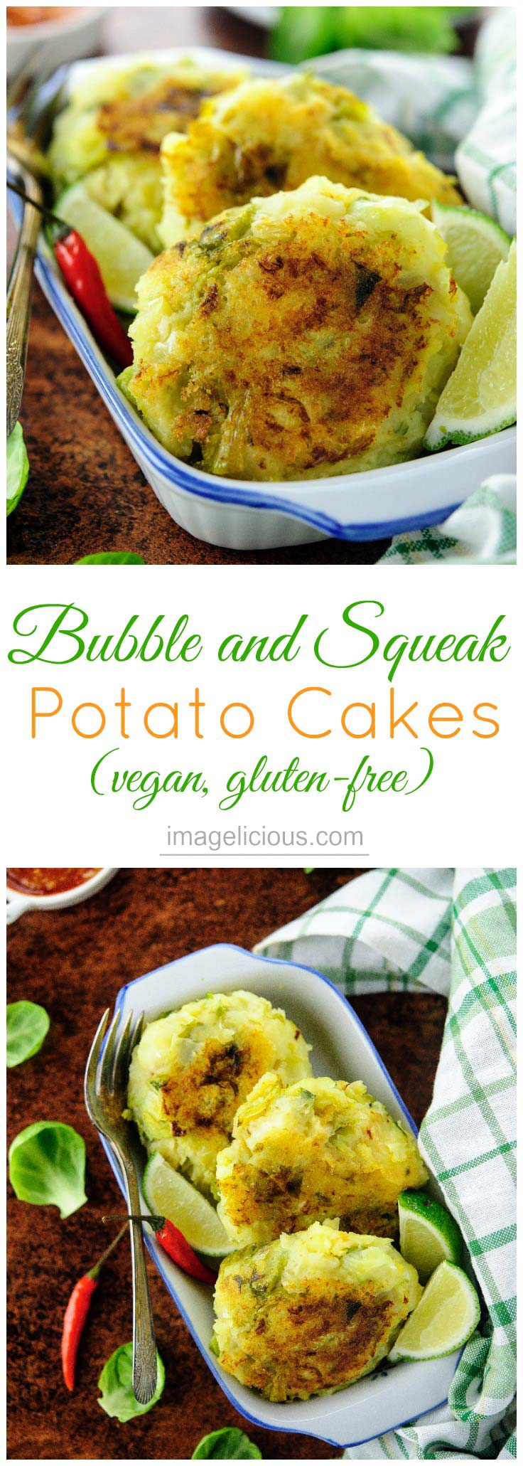 Bubble and Squeak or Potato and Brussels Sprouts Cakes are a delicious side dish and perfect way to use leftover potatoes. These cakes are vegan and gluten-free and can be made with variety of leftover vegetables and different spices | Imagelicious
