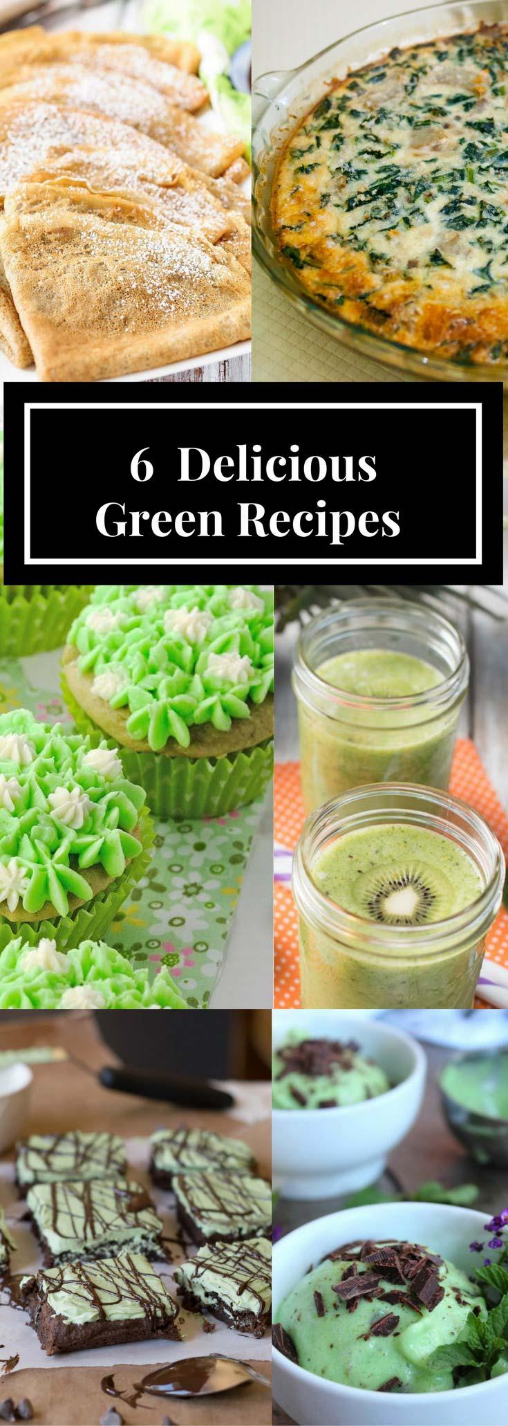 6 Delicious Green Recipes
