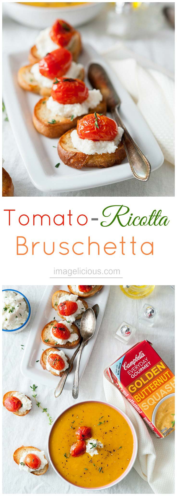 Tomato-Ricotta Bruschetta - crusty baguette topped with creamy ricotta and tangy tomatoes perfect accompaniment to Campbell's Everyday Gourmet Golden Butternut Squash Soup | Imagelicious #sponsored