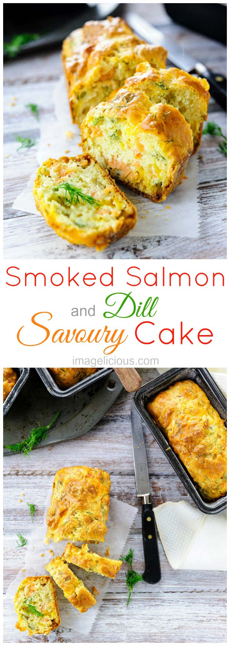 Smoked Salmon and Dill Savoury Cake is an excellent appetizer or a snack. Great to stretch a little bit of smoked salmon into an elegant and unique way. Perfect addition to a seafood platter. Delicious with a glass of wine | Imagelicious