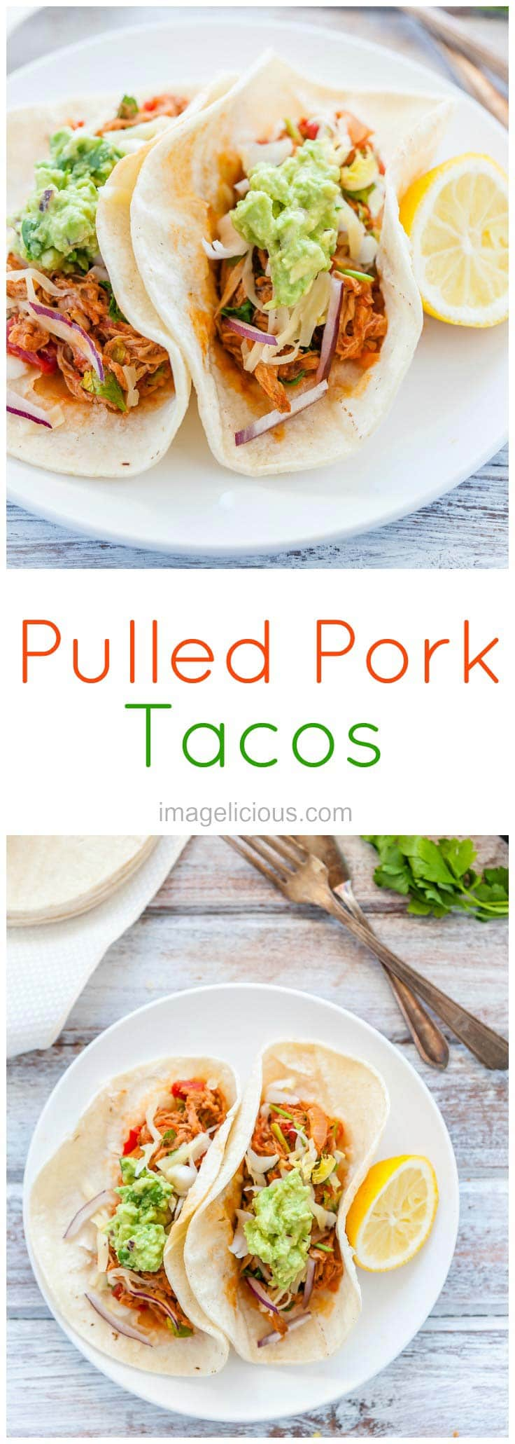 Pulled Pork   Tacos   Dinner   Lunch   Easy Meal   Quick Dinner   Summer   Father's Day   Imagelicious