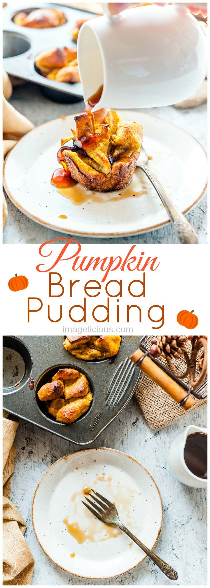 pumpkin | pumpkin recipes | pumpkin dessert | pumpkin breakfast | pumpkin bread pudding | bread | pudding | bread pudding | breakfast | brunch | fall | autumn | thanksgiving | maple syrup | easy | baking | cozy | Imagelicious