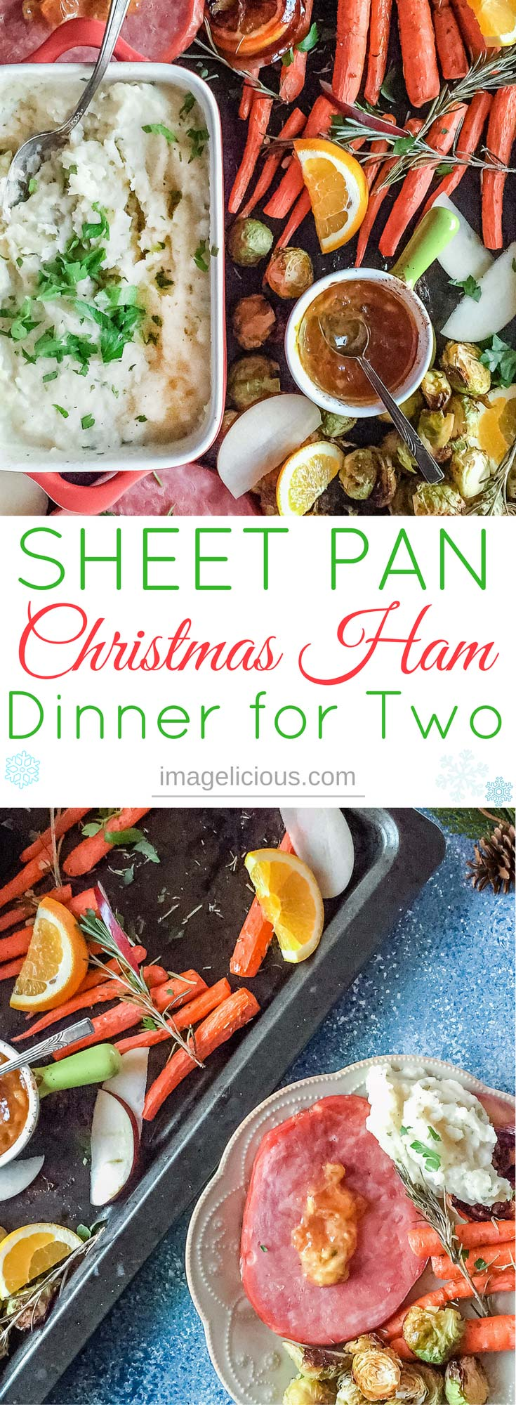 This Sheet Pan Christmas Ham Dinner For Two is made in just one hour from start to finish. Ham steaks, delicious apple sauce, carrots, Brussels sprouts, and even mashed potatoes are made in the oven on one sheet pan. Delicious, festive, and easy | Imagelicious #sheetpan #sheetpanmeals #sheetpandinner #christmasdinner #christmasham #christmas #hamdinner #onehourdinner