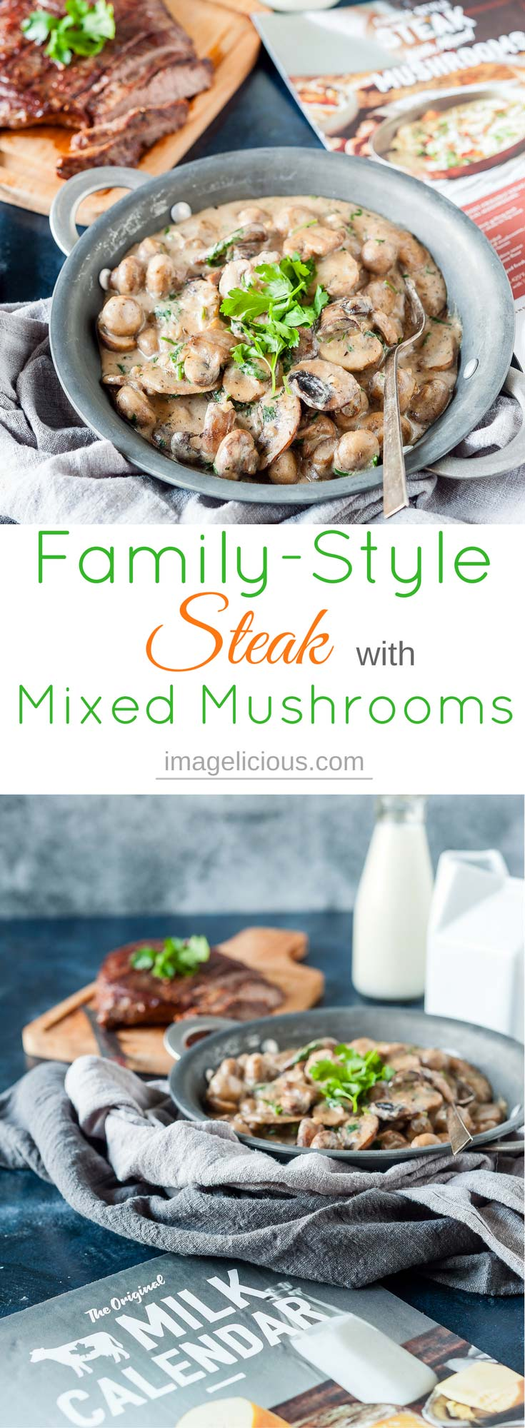 This Family-Style Steak with Mixed Mushrooms is a gourmet meal that comes together quickly and easily. Perfectly cooked steak with creamy mushrooms will satisfy all your restaurant cravings at home | Imagelicious #MilkCalendar #Sponsored #Milk #Steak #Mushrooms #FamilyStyle