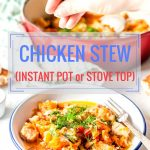 Healthy Chicken Stew is delicious and easy to make. It has only 5 ingredients and is loaded with vegetables. Made on the stove top or in Instant Pot, it's a perfect meal to serve over rice, quinoa, or noodles | imagelicious.com #instantpot #chicken #stew #healthy #glutenfree #pressurecooker