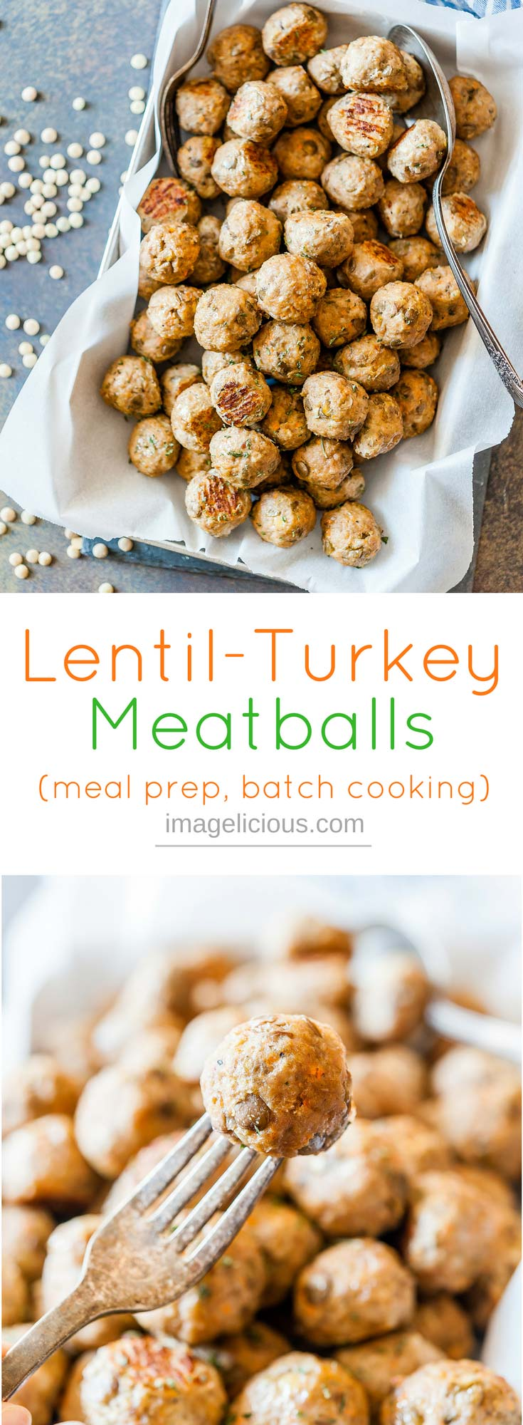 Lentil-Turkey Meatballs are delicious, healthy, and filling. They are perfect to eat on their own or to add to pasta, sandwiches, or soups. Full of fiber, protein, and vegetables, they will keep you satisfied for hours. Bake them in the oven and use throughout the week. Great for meal prep or batch cooking and freezing | imagelicious.com #sponsored #GetPrepped #Lentils #Meatballs #MealPrep #BatchCooking