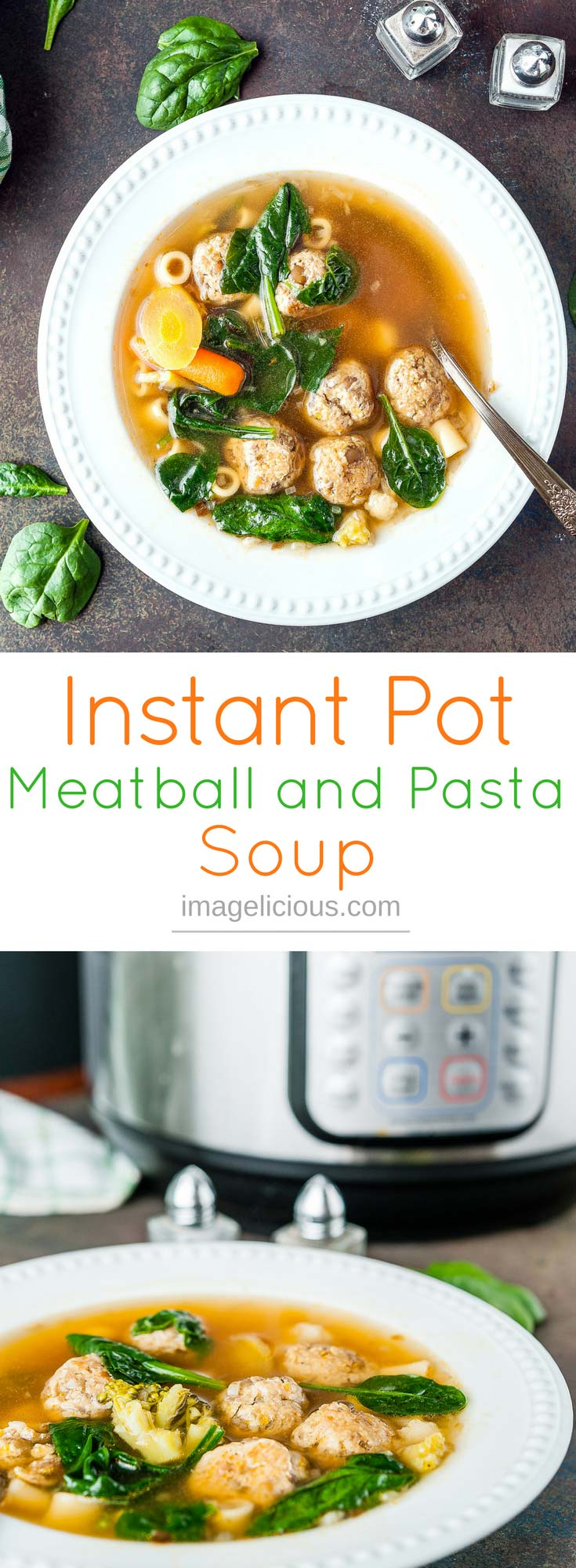 This Instant Pot Meatball and Pasta Soup is flavourful, light, yet filling. Juicy meatballs, vegetables, fresh spinach, and perfectly cooked pasta are suspended in beautiful and clear broth. Delicious and satisfying soup any time of the year made easily in your pressure cooker | imagelicious.com #instantpot #pressurecooker #soup #meatballs #pasta