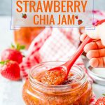 This Strawberry Chia Jam is sweet, delicious, and perfectly healthy as it contains no refined sugar! Made in an Instant Pot or another electric pressure cooker, it takes very little hands-on time and is super convenient to make | imagelicious.com #chia #chiajam #instantpot #instantpotjam #freezerjam