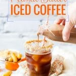 This Peanut Butter Iced Coffee is smooth and creamy, refreshing and sinfully good! You'll be sipping this Iced Coffee flavoured with Peanut Butter Creamer all summer long | imagelicious.com #icedcoffee #peanutbutter #peanutbuttercreamer #homemadecreamer #summer