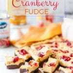 Pumpkin Cranberry Fudge is sweet and creamy with a subtle pumpkin spice taste. You only need a few minutes to mix it and just a handful of ingredients from a pantry | imagelicious.com #sponsored #CansGetYouCooking #pumpkin #fudge #chocolate #thanksgiving #cranberrysauce #evaporatedmilk #pumpkinfudge #holidays