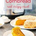 This Instant Pot Cornbread is baked right in the Instant Pot insert without any water, so it gets a delicious crispy crust. It's soft and savoury and slightly spicy | imagelicious.com #instantpot #instantpotrecipe #cornbread #pumpkin