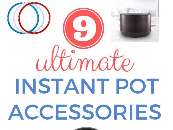 9 Ultimate Instant Pot Accessories You Need to Buy