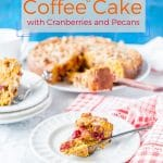 This Pumpkin Coffee Cake is simple yet very festive. Really easy to make and perfect to enjoy during the holidays | imagelicious.com #coffeecake #pumpkin #cranberries #holidays