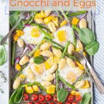 Sheet Pan Gnocchi and Eggs is a delicious breakfast or light lunch. Full of vegetables, eggs, and cheesy gnocchi. Beautiful and easy way to enjoy fresh produce and eggs without much effort, all on one pan. Great Easter Brunch | imagelicious.com #sheetpan #easter #eggs #breakfast