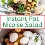 Instant Pot Nicoise Salad is really delicious and fast to make thanks to cooking potatoes, beans, and eggs in electric pressure cooker together. Perfect salad for lunch or dinner. Great for meal prepping and batch cooking | imagelicious.com #instantpotrecipes #nicoisesalad