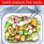This Warm Potato Salad without Mayo is delicious, fresh, and light. It's super easy to make and cooking potatoes in Instant Pot saves a lot of time. Perfect for summer picnics or any time of the year | imagelicious.com #potatosalad #cucumbers #radishes