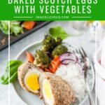 These Baked Scotch Eggs with Vegetables are an easy and unique dinner. Made in the oven on one sheet pan, they are surprisingly easy to put together. They are healthy and delicious. Perfect for a busy weeknight meal | imagelicious.com #scotcheggs #sheetpan #ad