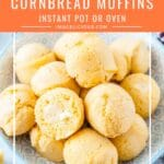 These Easy Cornbread Muffins are light, soft, savoury, and lightly sweetened. They can be made in the oven or Instant Pot with very similar results. Perfect weeknight treat. Great to serve alongside a special Holiday Dinner | imagelicious.com #cornbread #instantpotrecipes #thanksgiving