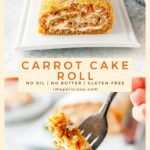 This Carrot Cake Roll is a perfect spring dessert. Perfect for Easter or any occasion. The cake has no oil or butter and is lighter and healthier than traditional Carrot Cakes. It is also gluten-free. Cream cheese filling is lightened up with yogurt | imagelicious.com #carrotcake #glutenfree #easterdessert