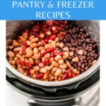 Guide for 15 Easy Instant Pot Pantry and Freezer Recipes with most ingredients found in pantry or freezer. Most recipes have substitution ideas in case some ingredients aren't available. Everything from bread to main courses to breakfasts to desserts | imagelicious.com #instantpotrecipes #instantpot #pantrystaples